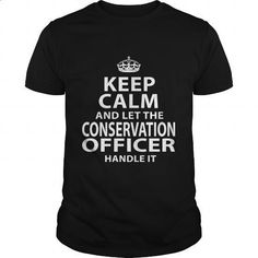 CONSERVATION-OFFICER #Tshirt #T-Shirts. I WANT THIS => https://www.sunfrog.com/LifeStyle/CONSERVATION-OFFICER-118901004-Black-Guys.html?60505
