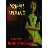 Primal Wound (Kindle Edition)By Ruth Francisco