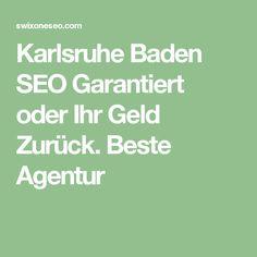 Karlsruhe Baden SEO Garantiert oder Ihr Geld Zurück. Beste Agentur