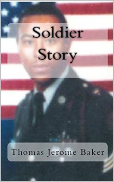 Soldier Story: I Was A Cold War Soldier (Memoir Book 1) by Thomas Jerome Baker http://www.amazon.com/dp/B016PHGHE4/ref=cm_sw_r_pi_dp_48U9wb136R5N4