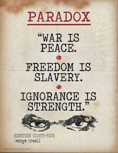 Paradox (Quote from Nineteen Eighty-Four by George Orwell) Art Print by Stevenson, Jeanne 11 x Writing Posters, Quote Posters, Quote Prints, Grammar Posters, Reading Posters, Political Posters, Reading Quotes, Art Prints, Literary Terms
