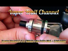 TMAXX's No Frills MLS & Aspire Nautilus X Tank Review + GIVEAWAY #vapingwatch #vape #vapelife #ecig #ecigs #vaping  #eliquid #quality