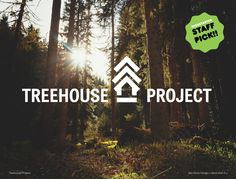 The Treehouse Project