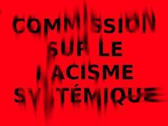 Non à la commission sur le racisme systémique au #Québec.   #QuébecBashing