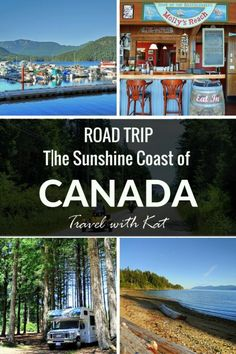 The Sunshine Coast of Canada Road Trip - Travel with Kat Backpacking Canada, Canada Travel, Canada Trip, Road Trip Essentials, Road Trip Hacks, Road Trips, British Columbia, Cool Places To Visit, Places To Go