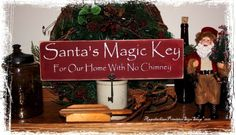 Santas Magic Key For Our Home With No Chimney includes Primitive Nail and Key Wood Sign Christmas Decor