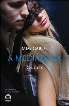 Download Reuniao - A Mediadora Vol. 3 - Meg Cabot - ePUB, mobi, pdf