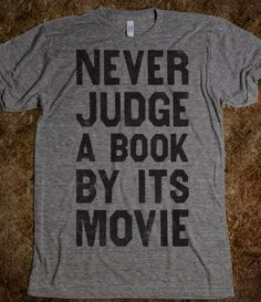 """Never Judge A Book By Its Movie// especially after that epic fail named """"eragon"""""""