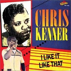 I Like It Like That ~ Chris Kenner, http://www.amazon.com/dp/B0000008K7/ref=cm_sw_r_pi_dp_jqJ9qb1GJ1DEM
