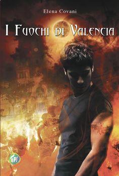 Segnalazione I fuochi di Valencia, di Elena Covani