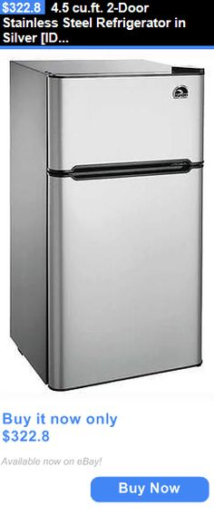 appliances: 4.5 Cu.Ft. 2-Door Stainless Steel Refrigerator In Silver [Id 3479371] BUY IT NOW ONLY: $322.8
