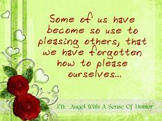 For more quotes visit us on Facebook....   Https://www.facebook.com/pages/Angel-With-A-Sense-Of-Humor/313778025405729