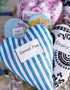 Freshen up drawers with heart-shaped sachets. Cut two heart shapes out of your favorite fabric, place printed sides facing each other, and sew edges, leaving space to add filling. Then fill with potpourri, stitch up, and enjoy!