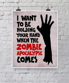 Zombie Apocalypse Valentine - Geekery - Funny Zombie Printable - Romantic Quote. $6 printable, available instantly on Etsy.