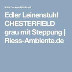 Edler Leinenstuhl CHESTERFIELD grau mit Steppung   Riess-Ambiente.de