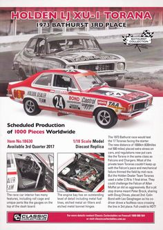 Pre Order 1:18 scale Colin Bond and Leo Geoghegan #24 Holden Dealer Team Holden LJ Torana XU-1 1973 Hardie-Feordo Bathurst 3rd place from Classic Carlectables. Model features opening doors, boot and bonnet to reveal detailed engine. Comes with certificate of authenticity. Scheduled Production of 1000. Due the 3rd quarter of 2017