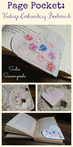 """Vintage embroidered linens are often stained or moth-eaten over time...and yet you can't bear to toss them! So, salvage snippets of pretty embroidery and make """"page pockets"""", perfect little bookmarks that a book page corner can slip inside. Great way to repurpose / upcycle vintage and antique linens and fabrics! #SadieSeasongoods"""