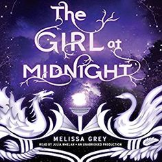 awesome The Girl at Midnight | Melissa Grey | AudioBook Free Download