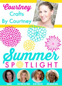 Spotlight Summer Series – Crafts by Courtney