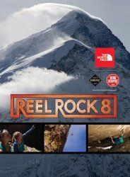Reel Rock 8 (2013).  Sender Films is probably the best of the best when it comes to real climbing flicks. desktodirtbag.com