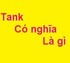 Tank trong lmht lol có nghĩa là gì?