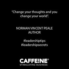 #motivation #Quote #qotd #leaderquotes #leadershiptips #leadershipsecrets #thoughtleader #normanvincentpeale Norman Vincent Peale, Leader Quotes, Leadership Quotes, You Changed, The Secret, Cards Against Humanity, Author, Thoughts, Motivation