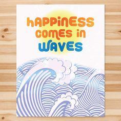 Risultati immagini per happiness comes in waves