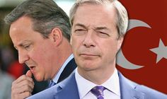 'David Cameron is LYING to voters about Turkey joining EU claims Nigel Farage  -  Farage and Cameron