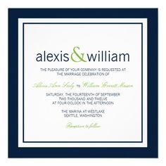 Wedding Invitations in Navy Blue and Lime Navy Blue and Lime Green wedding invites. Elegant Wedding Invitations with a framed border which can be changed from blue to any color you like. Simply click CUSTOMIZE and select the background color to coordinate with your wedding. A very chic approach to the modern wedding with Elegant