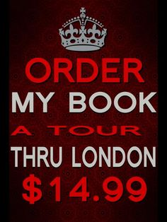 """To download """"A TOUR THRU LONDON"""" Part I When It All Falls Down... go to http://www.blurb.com/bookstore/detail/3838334. iPad and iPhone users need iBooks! All other smart phones download the PDF version!"""