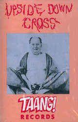 Upsidedown Cross - Upsidedown Cross: buy Cass at Discogs
