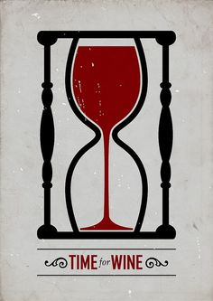 There's always time for wine with this wine hourglass poster.
