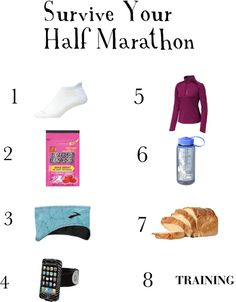 Survive Your Half Marathon For when I get brave enough to tackle more then a 5k