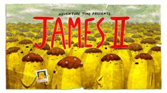 Jujuba suspeita das atitudes heróicas de James.