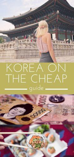 Korea on the Cheap // A Guide