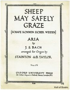Sheep May Safely Graze (Schafe Konnen Sicher Weiden): Aria, J. S. Bach; Stainton deB. Taylor (arranger)