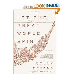 let the great world spin...loved it!  poignant, interconnected stories of lives changed by one day in NYC