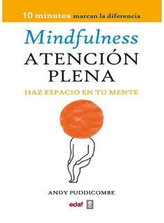 Atencion plena haz espacio en tu ment andy puddicombe Mindfulness