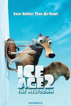 'Ice Age 2; The Meltdown hahahahah sooooooo funny. Gotta love ice age