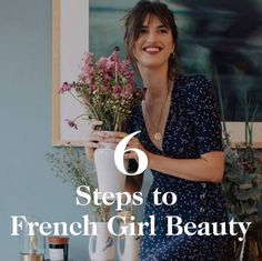 French girl beauty tips on skincare, hair, eye makeup, lips, cheeks, and more