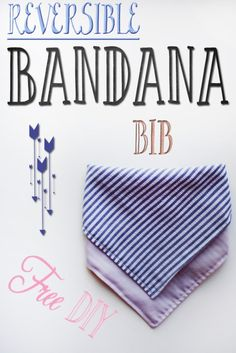 Free Reversible Bandana Bib Tutorial/DIY  #bandanabib #diy #goteamflourish…