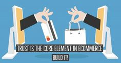 Trust Is The Core Element In Ecommerce, Build IT   Dubai Ecommerce Solutions Ecommerce Solutions, Dubai, Trust, Core, Building, Buildings, Construction