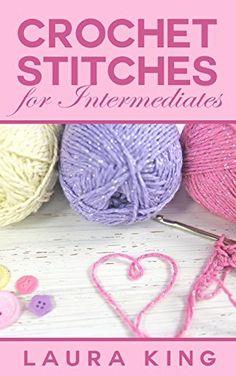 Crochet Stitches For Intermediates, http://www.amazon.com/dp/B00QNAFB0A/ref=cm_sw_r_pi_awdm_TE6mwb0WYHFMP
