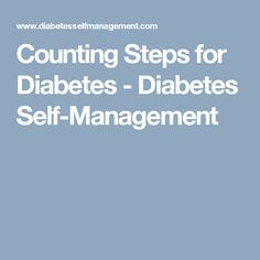 Counting Steps for Diabetes - Diabetes Self-Management