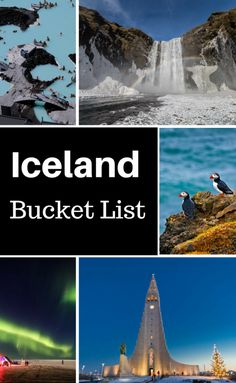 Iceland Bucket List - Top Things to do in Iceland.