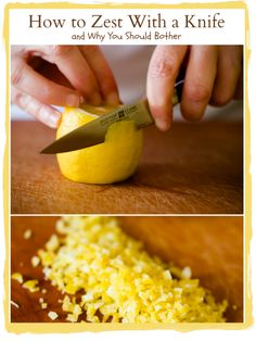 How to zest a lemon with a knife via the cupcake project
