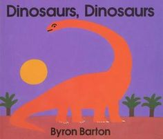 Dinosaurs, Dinosaurs by Byron Barton. Ms. Amy read this book on 3/9/16.