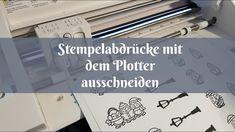 [Plotter Anleitung] Stempelabdrücke mit der PixScan Schneidematte und de...