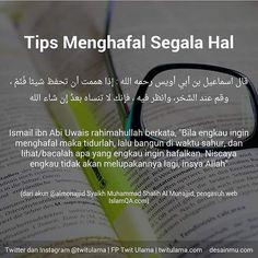 Sedikit tips bagi yg ingin menghafal semoga bermanfaat Quran Quotes Inspirational, Islamic Love Quotes, Muslim Quotes, Motivational, Hijrah Islam, Doa Islam, Prayer Verses, Quran Verses, Reminder Quotes