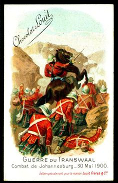 """Chocolate Louit """"The Transvaal War"""" Boer War) Battle for Johannesburg, May 1900 30 Mai, Toy Soldiers, Battle, Africa, Cigarette Box, War, Armies, Chocolate, History"""
